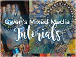 Mixed Media Tutorials by Gwen Lafleur